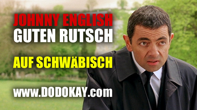 Dodokay Johnny English Silvester Böller